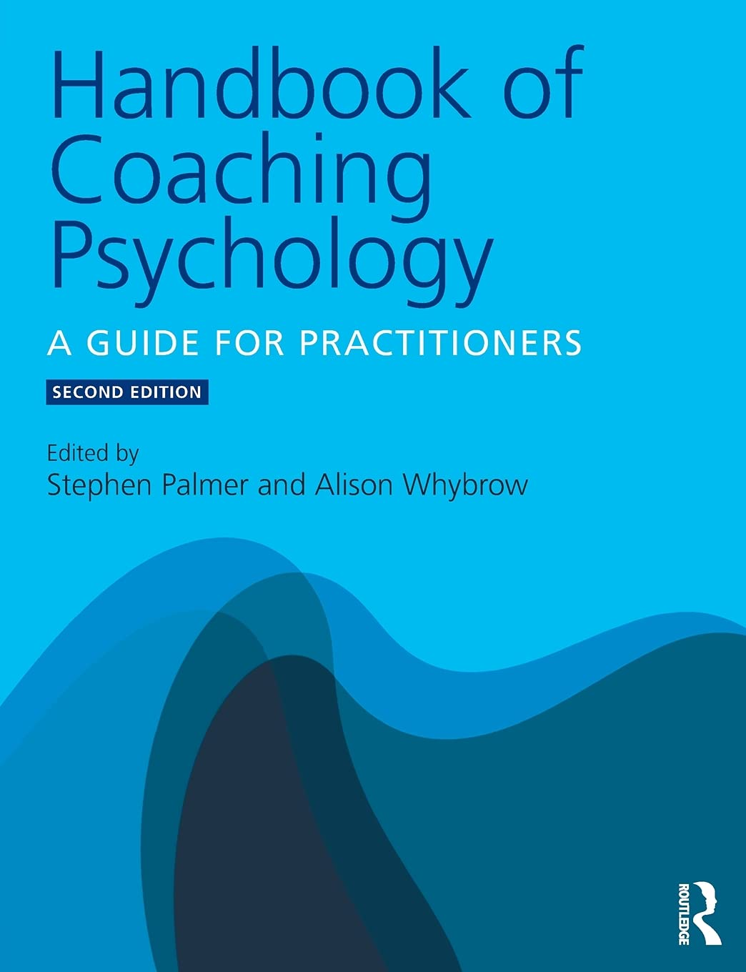 Handbook of Coaching Psychology: A Guide for Practitioners Paperback – Illustrated